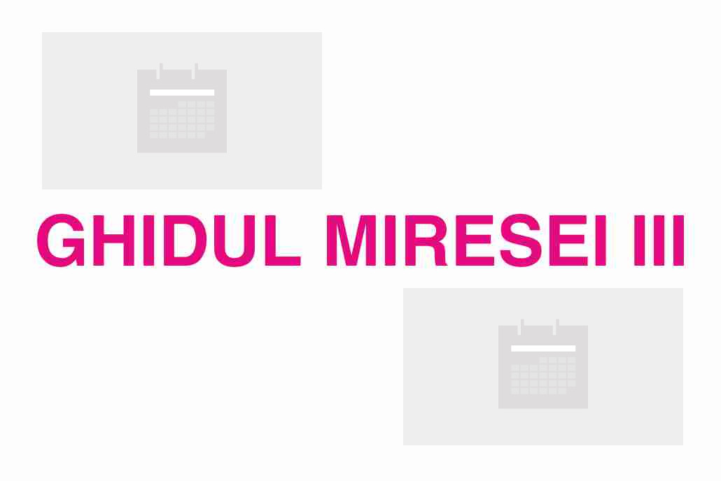 GHIDUL MIRESEI III